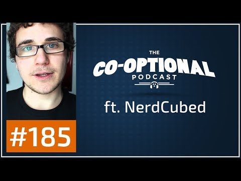The Co-Optional Podcast Ep. 185 ft. NerdCubed [strong language] - August 31st, 2017