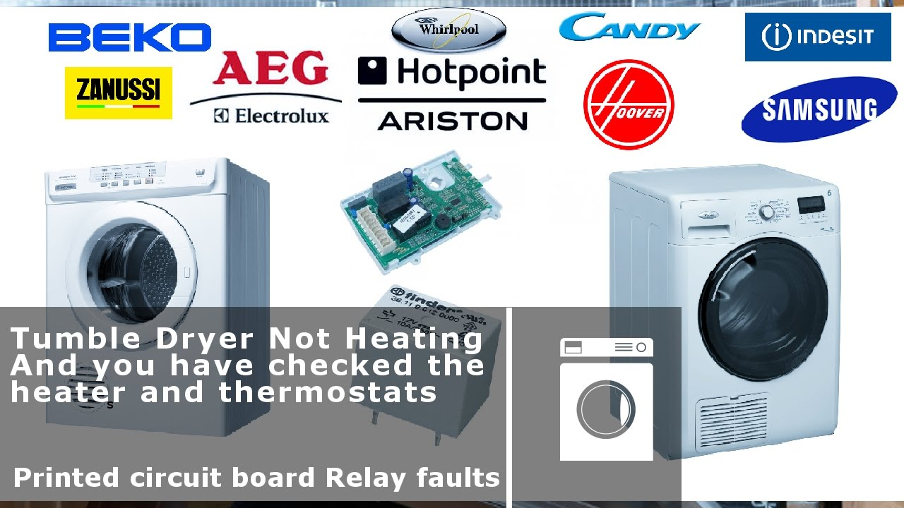 Tumble Dryer Printed Circuit Board Heater Relay Faults Youtube Cleaning Machine