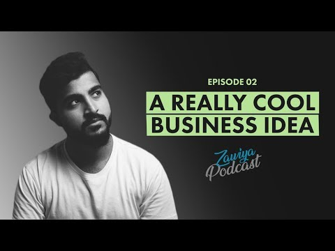 A Cool Business Idea that will Solve Karachi's Problems | Zawiya Podcast 02