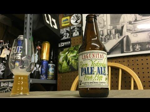 Lagunitas Born Yesterday Pale Ale (BEST WEST COAST IPA?!) Review - Ep. #991
