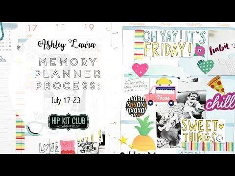 Memory Planner Process #3 | Ashley Laura | Hip Kit Club July 2017
