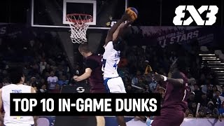 Top 10 In-Game Dunks 2015 - FIBA 3x3