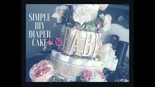 Simple DIY Diaper Cake Tutorial