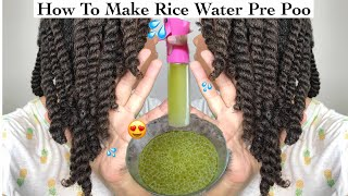 How To Make Rice Water Pre Poo To Enhance Hair Growth  Healthy Hair &amp Scalp