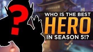 Overwatch: The BEST HERO for Season 5!
