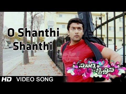 Surya Son Of Krishnan Movie | O Shanthi Shanthi Video Song | Surya, Sameera Reddy, Ramya
