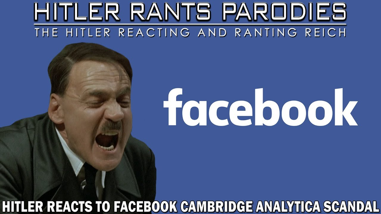 Hitler reacts to Facebook Cambridge Analytica scandal