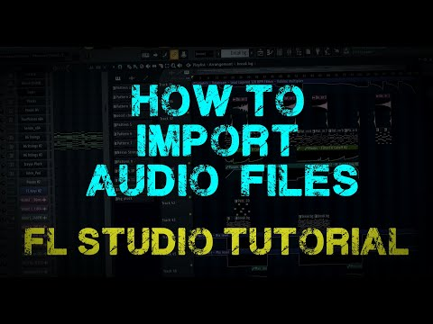 [FL Studio 12] How to import Audio Files