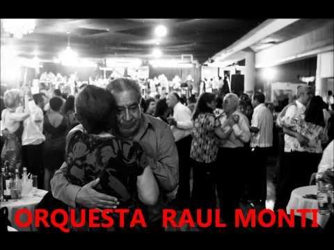 PORTERO SUBA Y DIGA PISTA PARA CANTAR EN RE -ORQ. RAUL MONTI-
