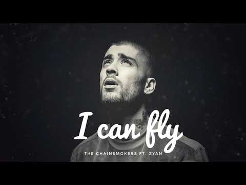 The Chainsmokers ft  Zayn   I Can Fly  Official Audio