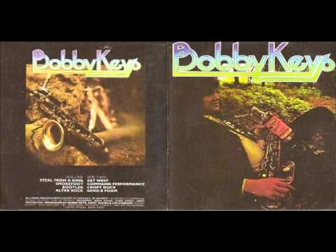 Bobby Keys - Steal From A King
