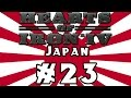 Hearts of Iron IV -- Japan: Pacific Conquest - Part 23