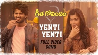Yenti Yenti Full Video Song || Vijay Deverakonda, Rashmika Mandanna, Gopi Sunder || Geetha Govindam