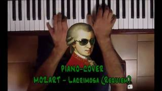 PIANO COVER  MOZART   Lacrimosa (Requiem)