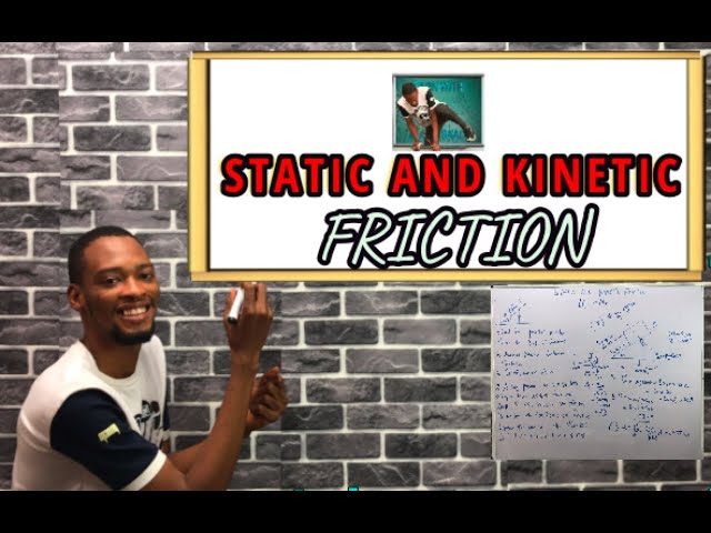 Static And Kinetic Friction Explained (With Examples)