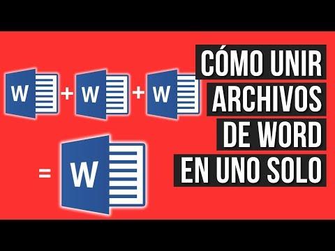 Como Unir Varios Archivos de Word en uno Solo - Tutorial