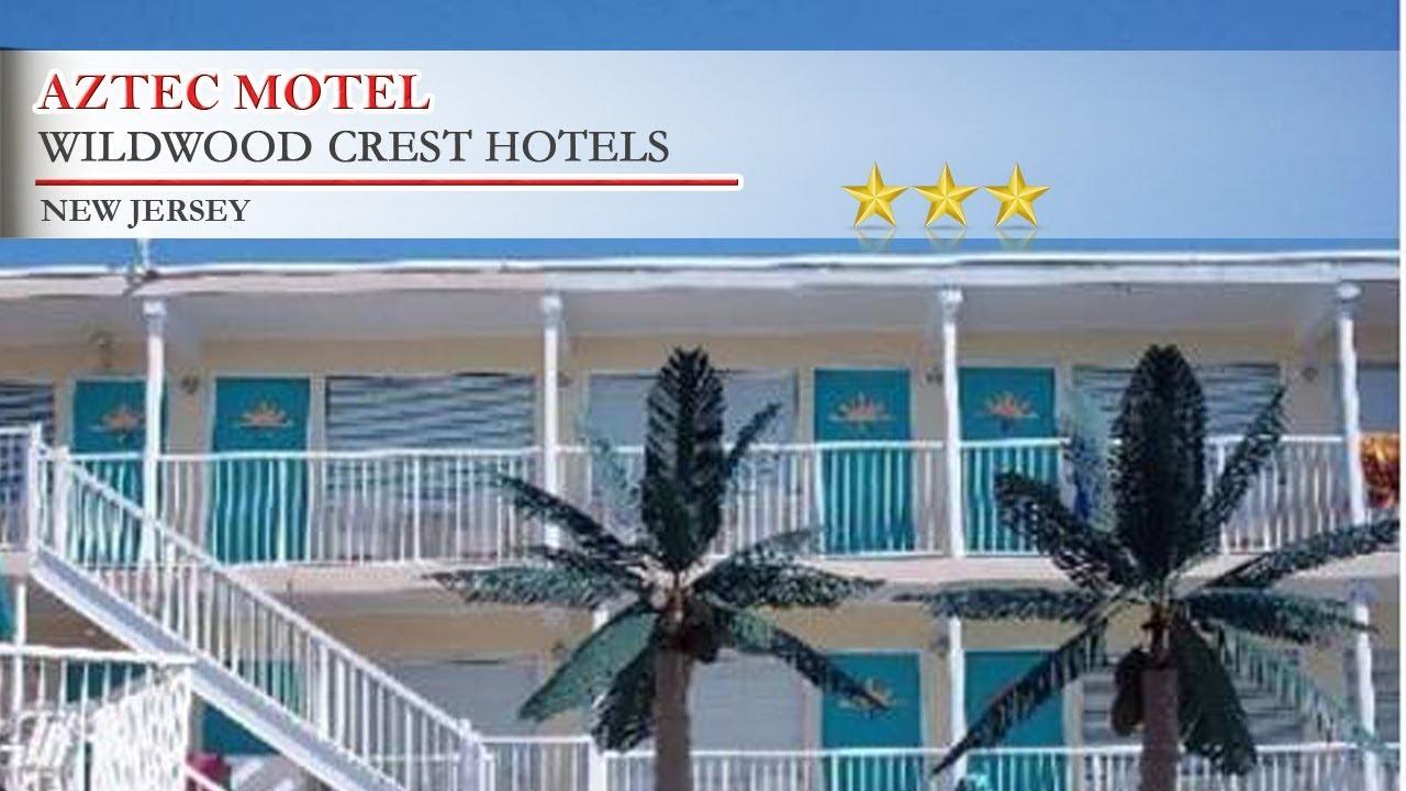Aztec Motel Wildwood Crest Hotels New Jersey