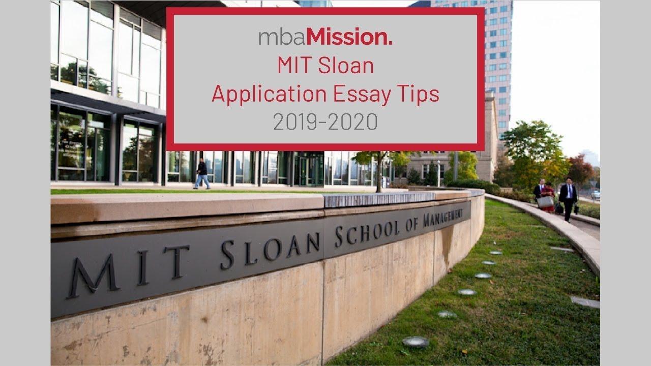 MIT Sloan Application Essay Tips 2019 2020