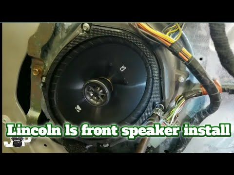 Installing Front Speakers In A Lincoln Ls