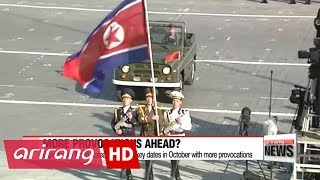 North Korea could conduct more provocations in October as it marks important dates