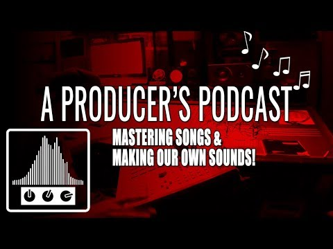 Beats And More A Producer's Podcast: Master Your Songs Easily And Making Your Own Sounds EP 6