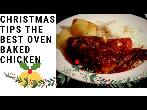 Christmas Tips The Best Oven Baked Chicken Recipe : How To Bake Chicken in The Oven | Sunday Dinner