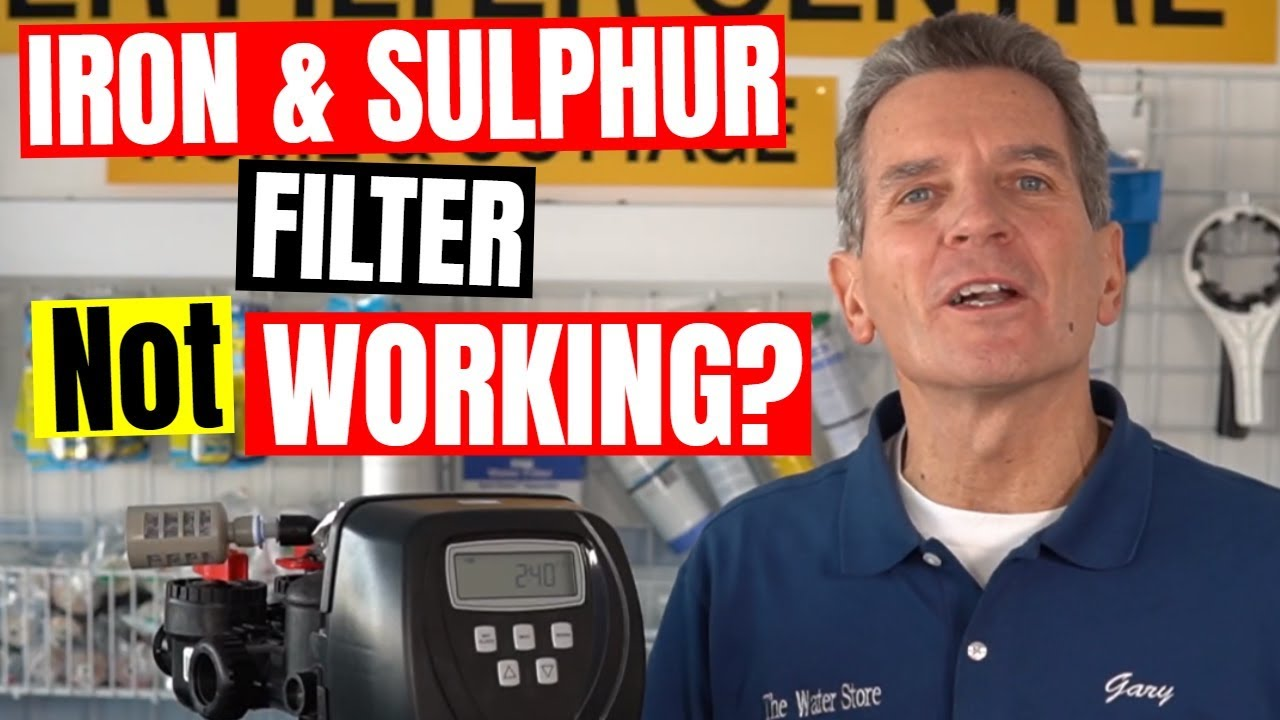 iron sulphur water filter troubleshooting and repair in 7 easy steps