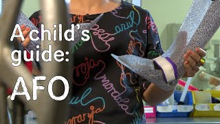 A child's guide to hospital - Ankle Foot Othosis (AFO)