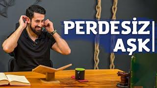 Perdesiz Aşk -Sebepler- Mehmet Yıldız