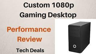 AMD A10-7870K - $350 Custom 1080p Gaming Desktop - Performance Review