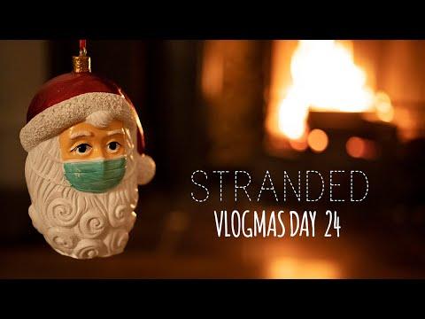 Stranded Vlogmas - 2020 - Day Twenty Four