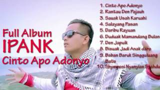 Top Hits -  Full Album Ipank Rantau Den Pajauh