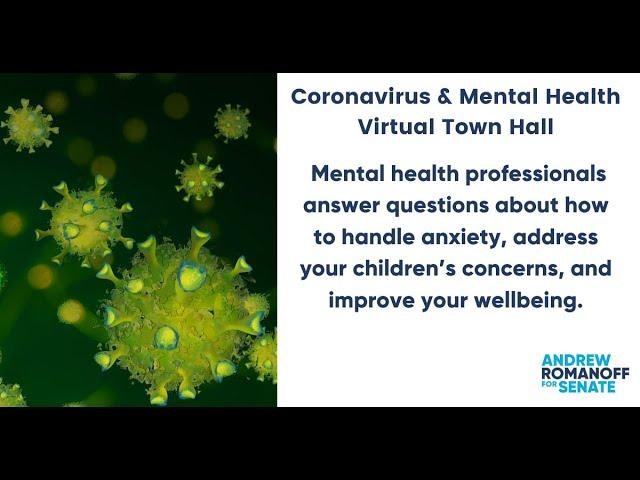 Coronavirus & Mental Health Virtual Town Hall