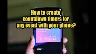 كيفية إنشاء توقيت العد التنازلي لأي حدث مع هاتفك ؟