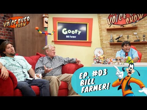 The Voice Over Show Episode #03 | Bill Farmer Voice Disney's Goofy!