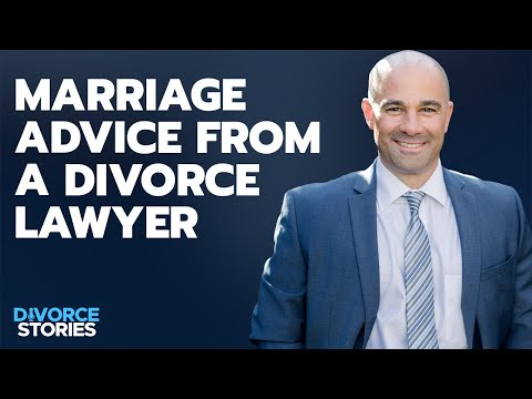 Marriage Advice from a Divorce Lawyer   Divorce Stories Ep 13