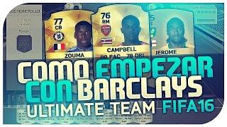 FIFA 16 | COMO EMPEZAR BARCLAYS | PLANTILLA BARATA | Ultimate Team