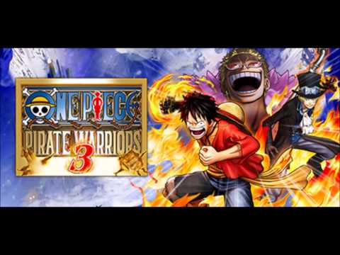 One Piece Pirate Warriors 3 OST I WANT TO LIVE~Pirate Warriors 3 Mix~