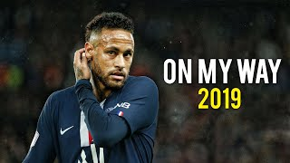 Neymar Jr | On My Way - Alan Walker | Skills & Goals | 2019 | HD