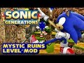 Sonic Generations PC - Mystic Ruins & Windy Valley Level Mod