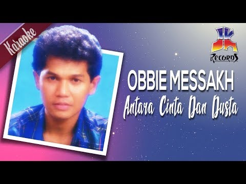 (Karaoke) Obbie Messakh - Antara Cinta Dan Dusta