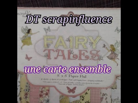 Repeat Dt Scrapinfluence Carte Fairy Tales Tuto By