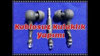 Kablosuz Kulaklık Yapımı ^^ Çok BasiT^^