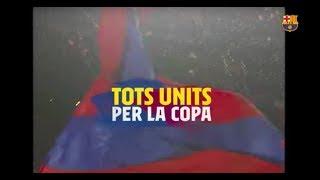 Espot Barça - València final copa del rei 2018/2019 Tots units, som-hi Barça versió català