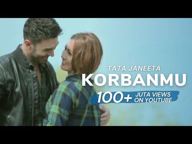 Tata Janeeta - Korbanmu [Official Music Video]