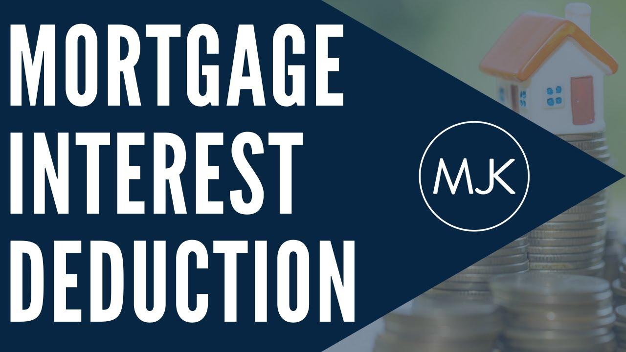 The Mortgage Interest Deduction in 2019/2020 | Mark J Kohler