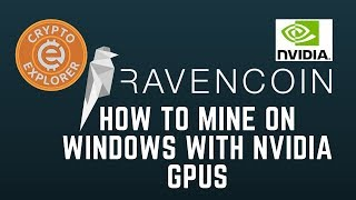 Ravencoin: How Mine and Setup Your Wallet (Windows)