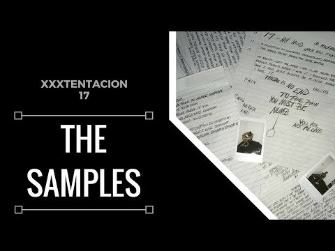 Samples From Xxxtentacion 17 Xsamples Youtube
