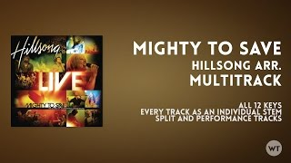 Mighty To Save - Multitrack - Hillsong arrangement available at Worship Tutorials