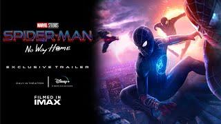 SPIDER-MAN: NO WAY HOME New Exclusive Trailer (2021) Superhero Action Movie Concept | Marvel Studios